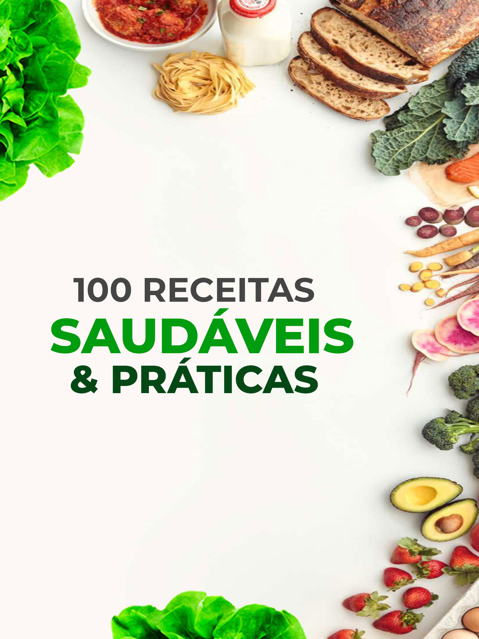 100 Receitas Saudáveis & Práticas