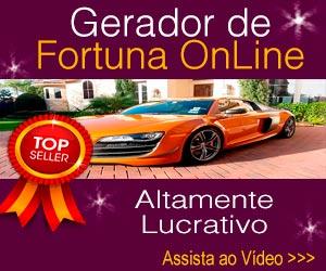 Gerador de Fortuna | R$ 12.500/Semana
