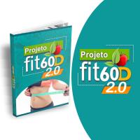 Projeto Fit 60D 2.0 (Frete)