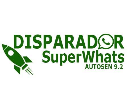 Disparador SuperWhats AutoSen 9.2