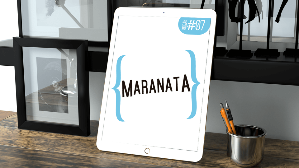 E-book - Maranata - Break 7
