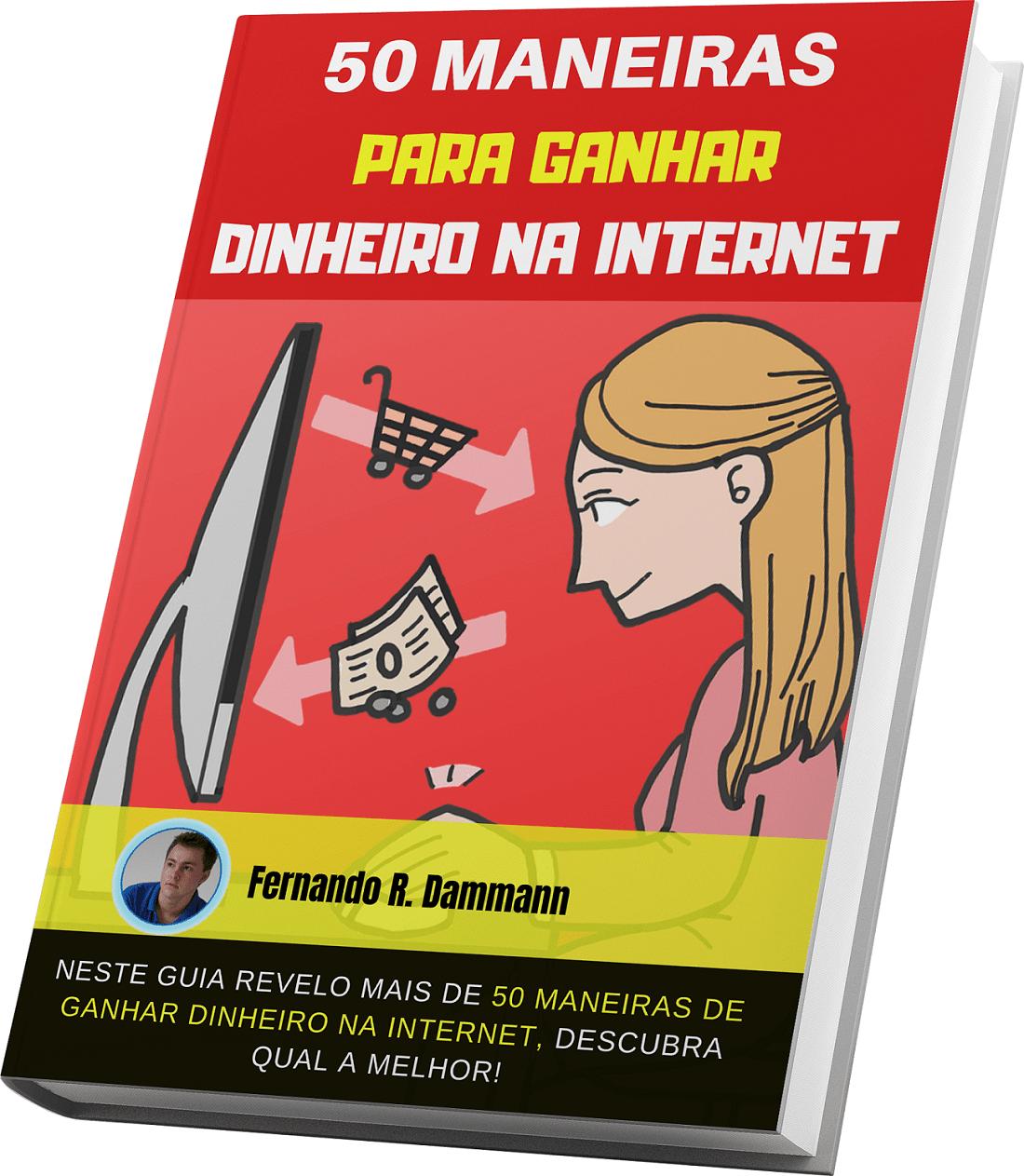 50 MANEIRAS PARA GANHAR DINHEIRO NA INTERNET