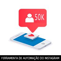 Automação do Instagram - Alcance mais de 900 milhões de usuários do Instagram com facilidade