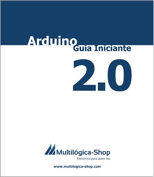 Guia Arduino Iniciante Multilógica-Shop 2.0