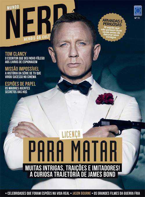 Quando existe até uma revista chamada NERD a coisa é pra valer!