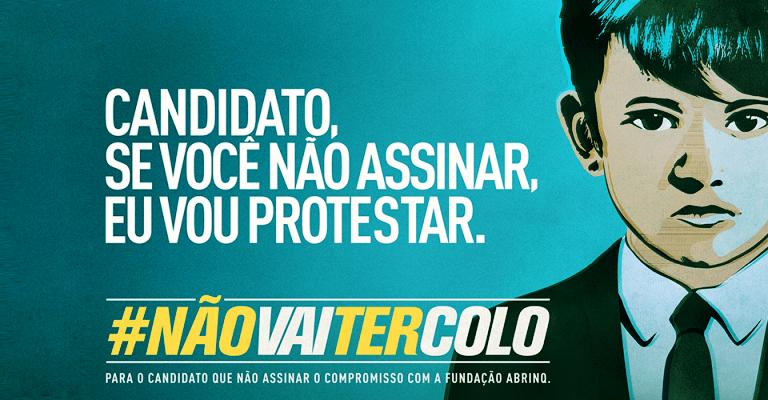 """Abrinq lança campanha """"Não Vai Ter Colo"""""""