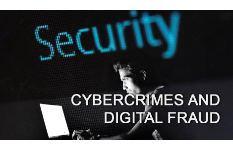 Cybercrimes and Digital Fraud