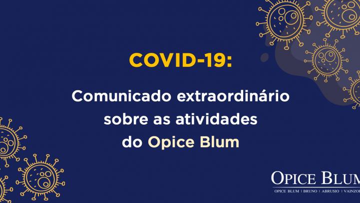 Comunicado extraordinário sobre as atividades do Opice Blum
