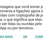 """Todas as comunicações no WhatsApp estão criptografadas """"ponta-a-ponta"""". E agora?"""