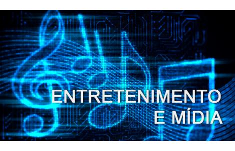 Entretenimento e Mídia