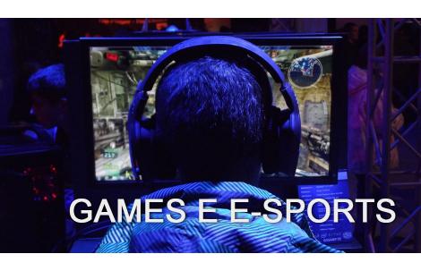 Games e E-Sports