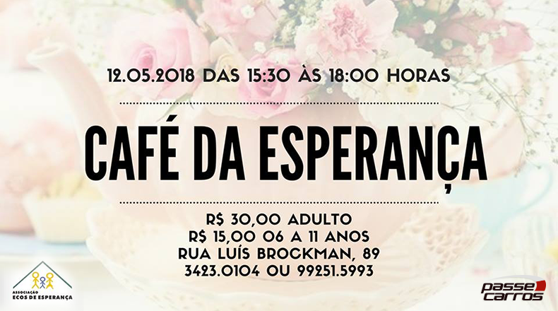 Café da Esperança – ação beneficente para a Associação Ecos de Esperança