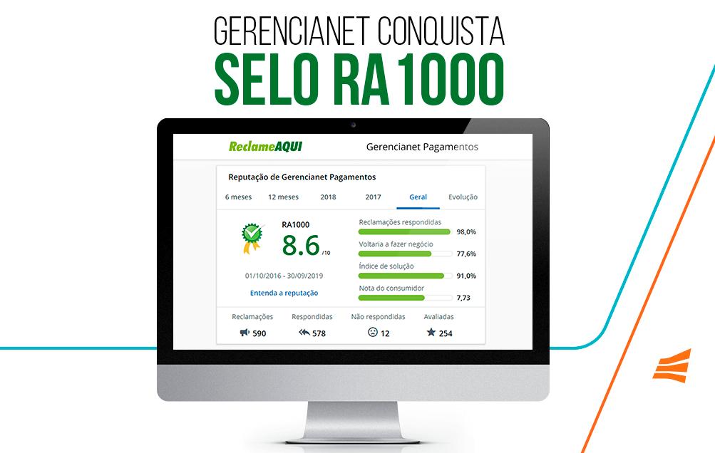 """A imagem mostra a página da Gerencianet no Reclame Aqui com a seguinte mensagem: """"Gerencianet conquista selo RA 1000"""""""