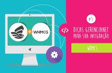 Dicas Gerencianet para integração WHMCS
