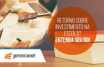 Calcular o retorno sobre investimento na escola?