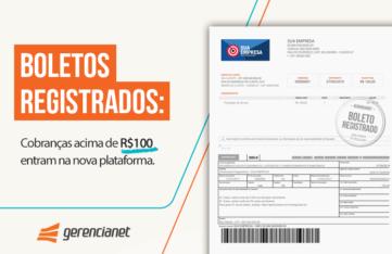 Boletos Registrados: cobranças acima de R$100