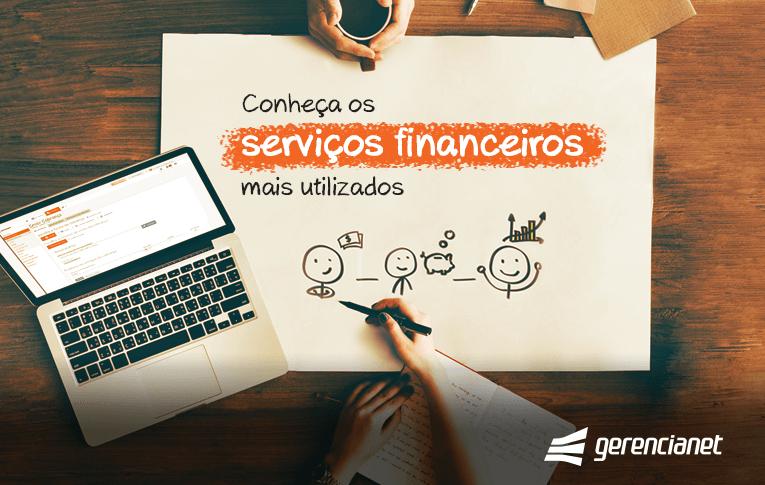 Os serviços financeiros integram um conjunto de processos e atividades que podem fazer toda a diferença no que se refere aos resultados da sua empresa.