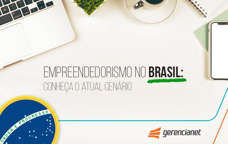 Saiba a realidade do empreendedorismo no país!