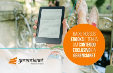 Baixe a série de eBooks exclusiva da Gerencianet