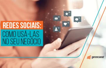 Redes sociais - Como usá-las no seu negócio