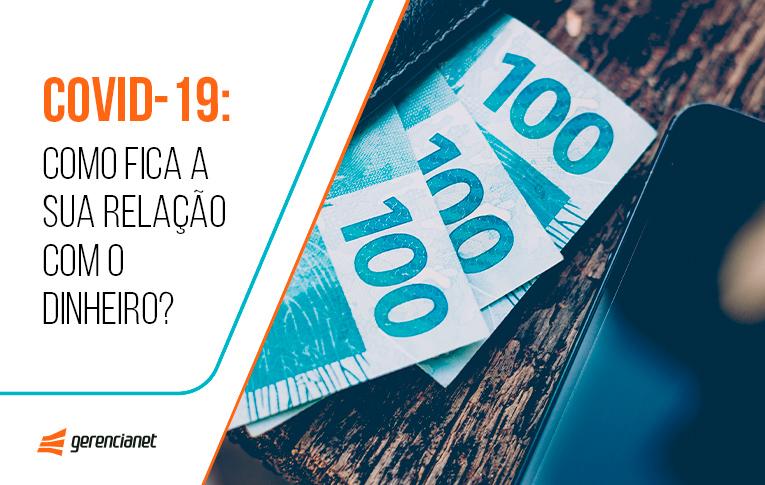 Na imagem: 300 reais em espécie e um celular, alertando sobre a relação dos brasileiros com o dinheiro durante a pandemia do Coronavírus
