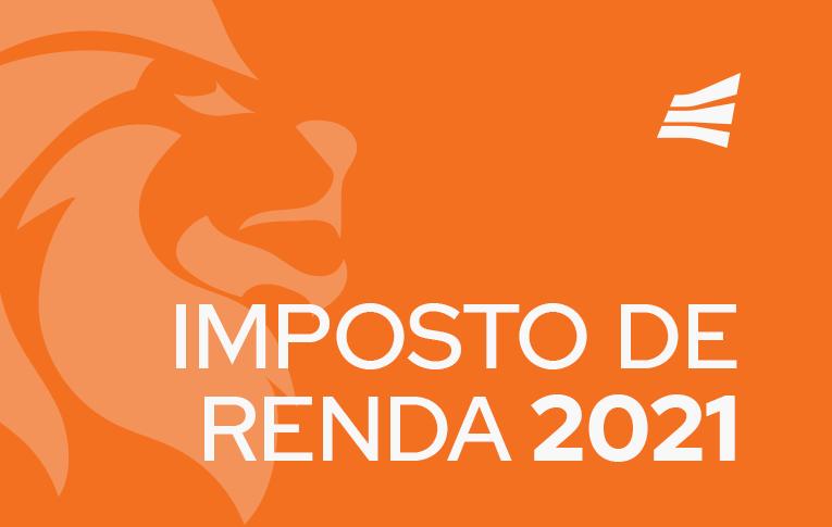 "Fundo laranja com o leão característico da Receita Federal, escrito 'Imposto de Renda 2021""."