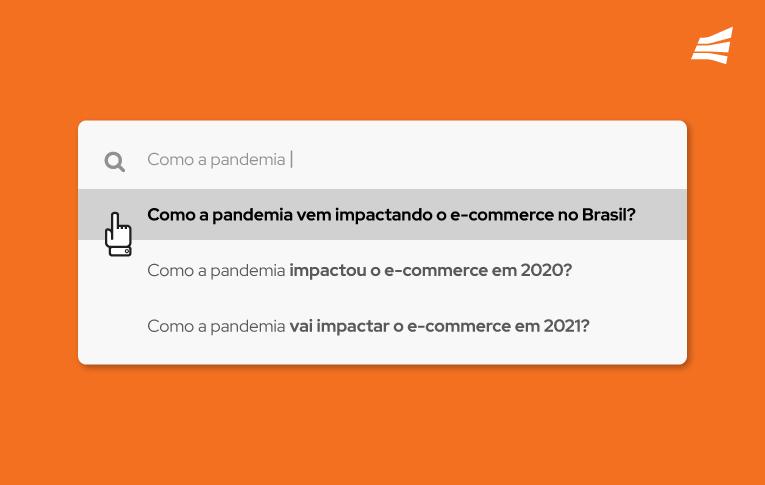 Imagem simulando uma pesquisa no Google sobre o impacto da pandemia no e-coomerce no Brasil, no fundo laranja.