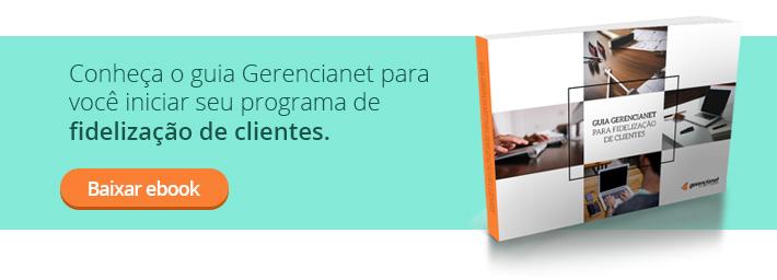 Guia Gerencainet para Fidelização de clientes