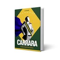 """Livro com título """"Carrara: o único herói brasileiro"""", Logo e Identidade, Artes, Música & Entretenimento"""
