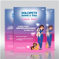 DOLCIPETS - BANHO E TOSA - COMECE CERTO, Peças Gráficas e Publicidade, Educação & Cursos