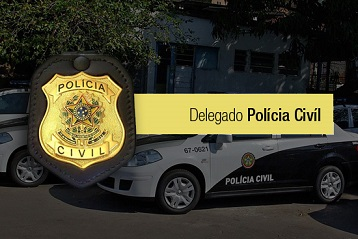 Concurso Delegado Polícia Civil