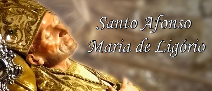 SANTO DO DIA: SANTO AFONSO MARIA DE LIGÓRIO