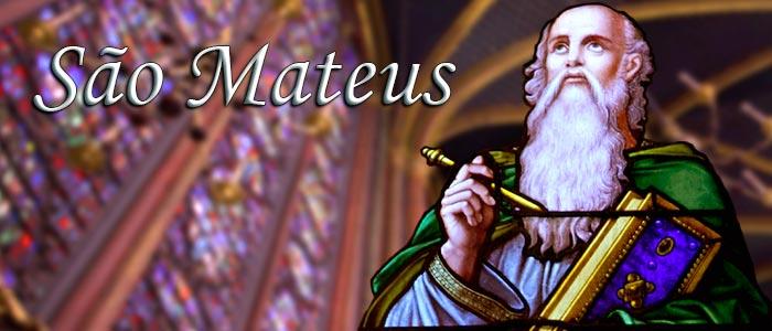 SANTO DO DIA: SÃO MATEUS, APÓSTOLO E EVANGELISTA