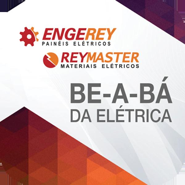 Reymaster Materiais Elétricos - Be-a-bá da elétrica