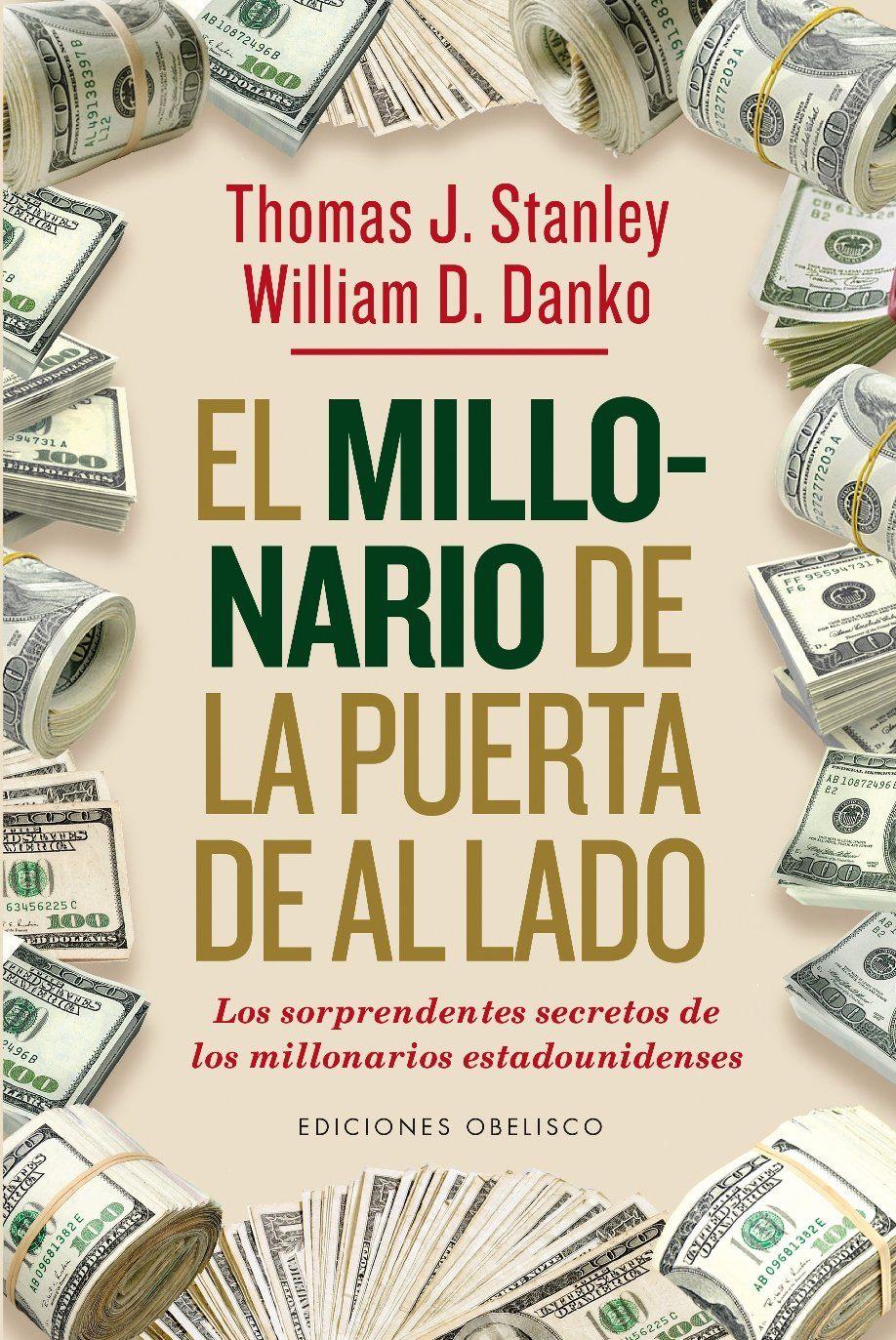 El Millonario de Al Lado: resumen del libro de Thomas Stanley