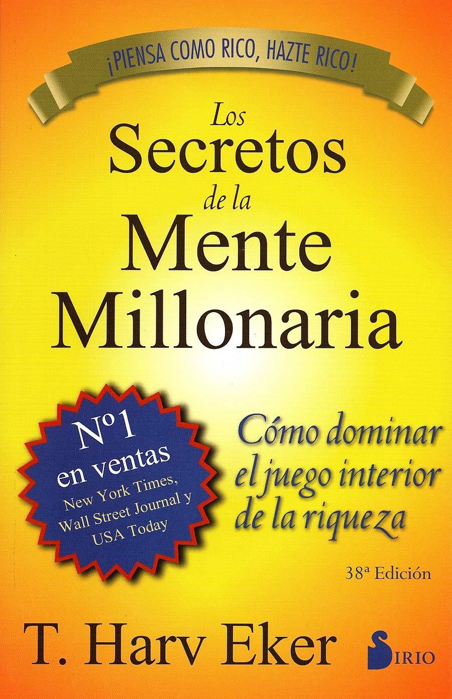 Los Secretos de la Mente Millonaria: resumen del libro de T. Harv Eker