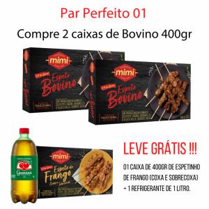 Par Perfeito 01 :: 2 Espetos Bovino 400g Leve Grátis 1 Espeto Frango 400g + 1 Guaraná 1L