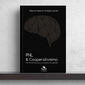 PNL & Cooperativismo: Ferramentas para o Sucesso da Gestão