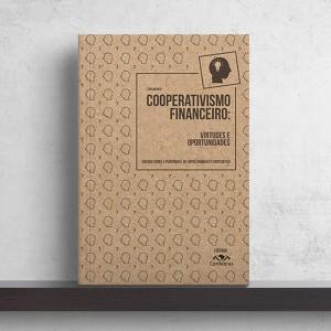 Cooperativismo Financeiro: Virtudes e Oportunidades