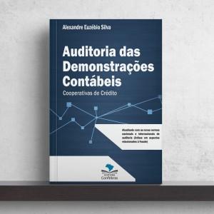 Auditoria das Demonstrações Contábeis - Cooperativas de Crédito