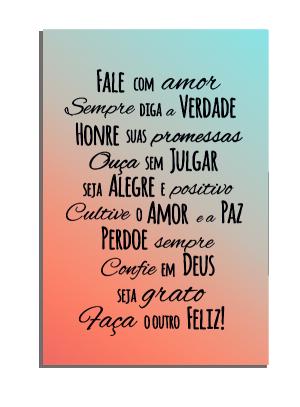 Placa Decorativa Fale com amor... - PDF-012