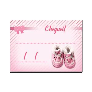 Lembrancinha Cheguei ! - LF-038