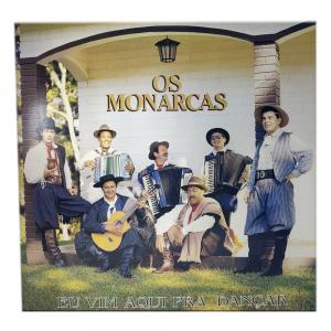 LP - Os Monarcas | Eu vim aqui pra dançar