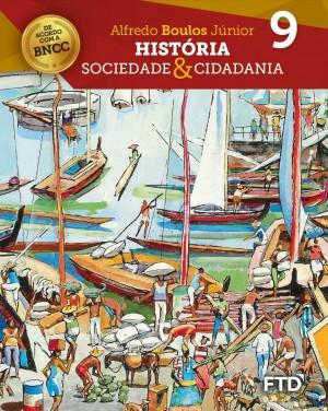 História Sociedade & Cidadania - 9º ano