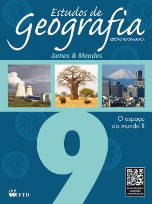 Estudos de Geografia - O espaço do mundo II - 9º ano