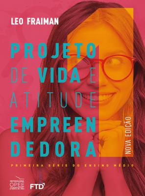 Projeto de Vida e Atitude Empreendedora 1ª série