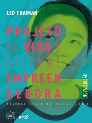 Projeto de Vida e Atitude Empreendedora 2ª série