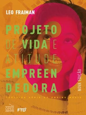 Projeto de Vida e Atitude Empreendedora 3ª série