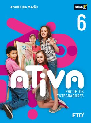 Ativa Projetos Integradores - 6º ano