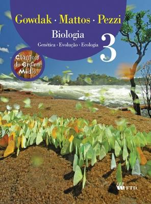 Biologia - Genética, Evolução e Ecologia - Volume 3